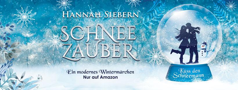 Küss den Schneemann Roman von Hannah Siebern