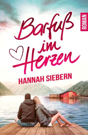 Buchcover Roman Barfuß im Herzen von Hannah Siebern